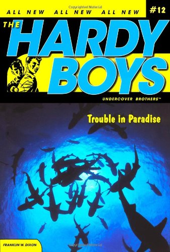 9781416911784: Trouble in Paradise (Hardy Boys: All New Undercover Brothers #12)