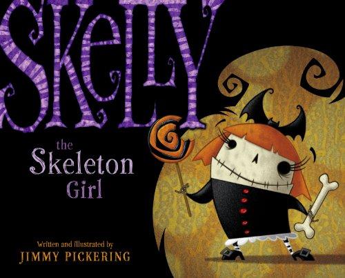 9781416911920: Skelly the Skeleton Girl