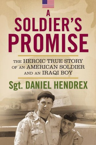 9781416911937: A Soldier's Promise: The Heroic True Story of an American Soldier and an Iraqi Boy