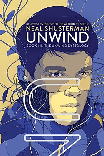 Unwind (Unwind Dystology): Shusterman, Neal