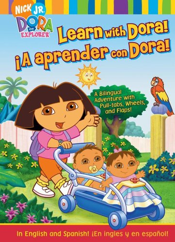 9781416912101: Learn with Dora!/¡A aprender con Dora!: A Bilingual Adventure with Pull-tabs, Wheels, and Flaps! (Dora the Explorer)