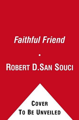 9781416912347: The Faithful Friend