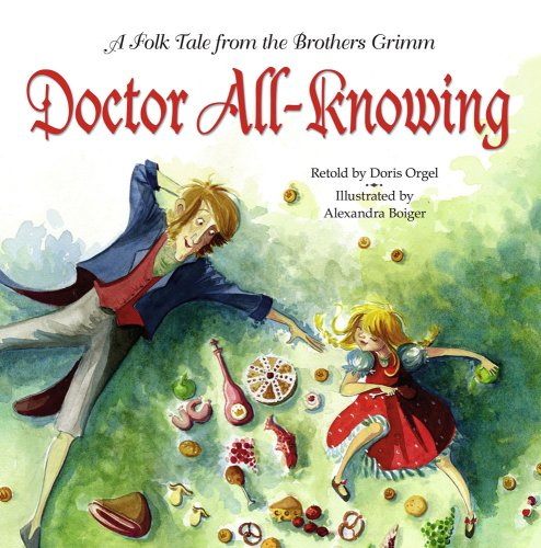 9781416912460: Doctor All-Knowing: A Folk Tale from the Brothers Grimm