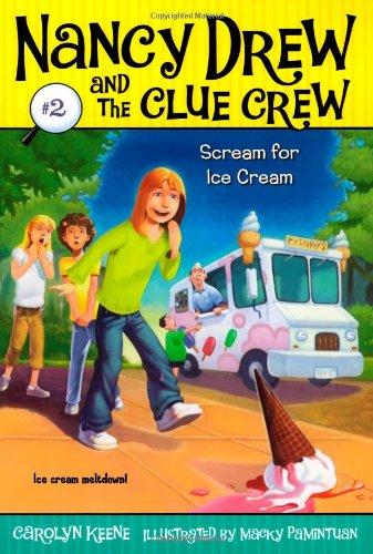 9781416912538: Scream for Ice Cream (Nancy Drew and the Clue Crew #2)