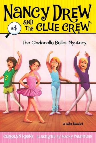 9781416912569: The Cinderella Ballet Mystery (Nancy Drew and the Clue Crew #4)