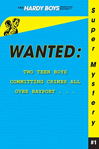 9781416912583: Wanted (Hardy Boys: Undercover Brothers Super Mystery #1)
