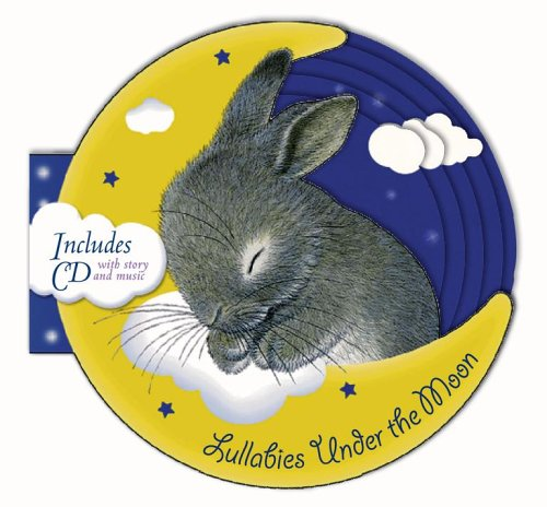9781416913597: Lullabies Under the Moon: Book and CD