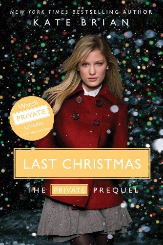 Last Christmas: The Private Prequel: Brian, Kate