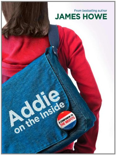 Addie on the Inside: Howe, James