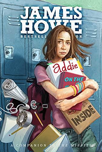 Addie on the Inside: Howe, James