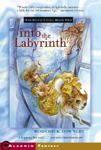 9781416913924: Into the Labyrinth (Sylvie Cycle)