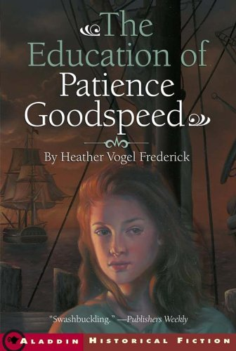 9781416913948: The Education of Patience Goodspeed