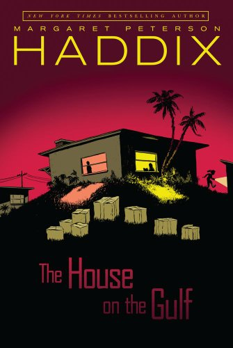 The House on the Gulf: Haddix, Margaret Peterson