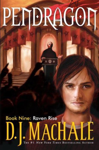 Raven Rise: Pendragon, Book Nine [SIGNED + Photo]: MacHale, D.J.