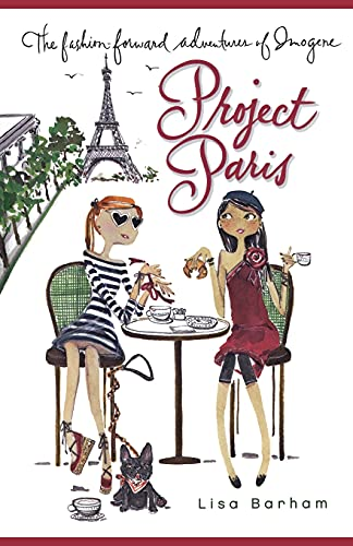 9781416914440: Project Paris (The Fashion-Forward Adventures of Imogene)