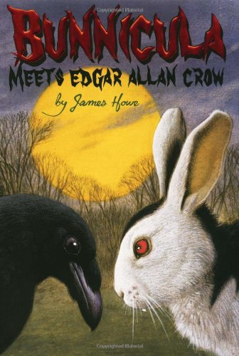 Bunnicula Meets Edgar Allan Crow (Bunnicula and: Howe, James