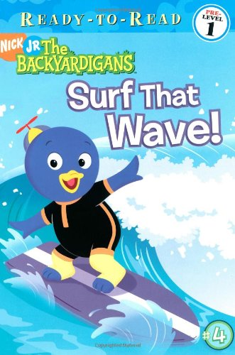 Surf That Wave! (Ready-To-Read Backyardigans - Level 1)