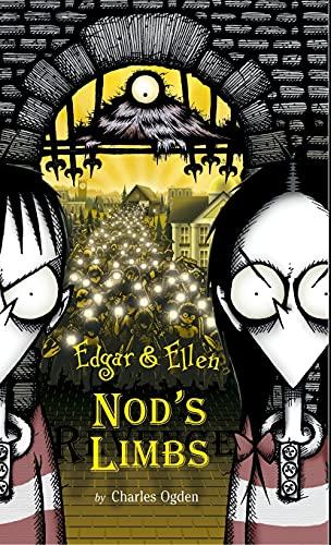 Nod's Limbs (Edgar & Ellen): Ogden, Charles