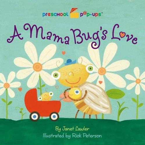 9781416915485: A Mama Bug's Love (Preschool Pop-ups)