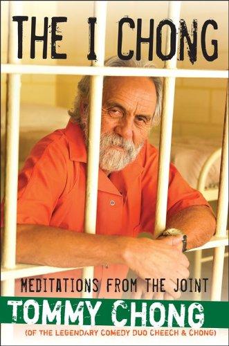 The I Chong :; meditations from the joint: Chong, Thomas