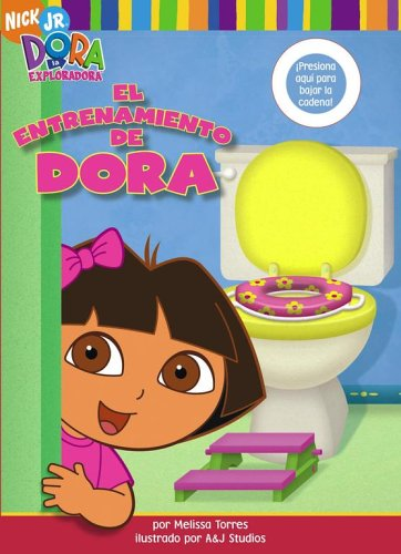 9781416915652: El entrenamiento de Dora (Dora's Potty Book) (Dora La Exploradora) (Spanish Edition)