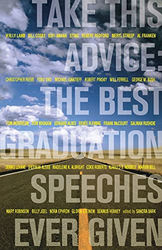 9781416915966: Take This Advice: The Best Graduation Speeches Ever Given