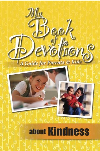 9781416915997: My Book Of Devotions About Kindness (A Guide for Parents and Kids)