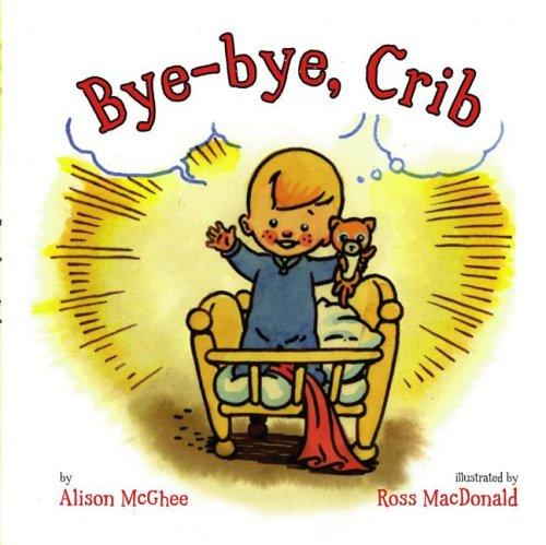 Bye-Bye, Crib (Hardback)