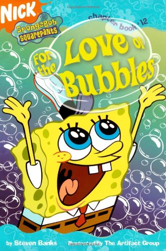 9781416916338: For the Love of Bubbles (Spongebob Squarepants Chapter Book, No. 12)