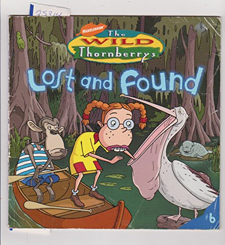 9781416916369: Nickelodeon the Wild Thornberrys Lost and Found Number 6
