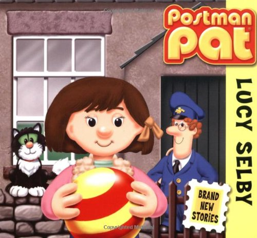 Lucy Selby (Postman Pat): Archer, Mandy, Rowell, Baz, Cunliffe, John A