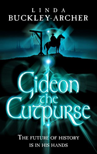 Gideon the Cutpurse ***SIGNED***: Linda Buckley-Archer