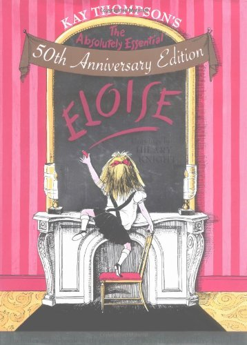 9781416916819: Absolutely Essential Eloise (50th Anniversary Edition)