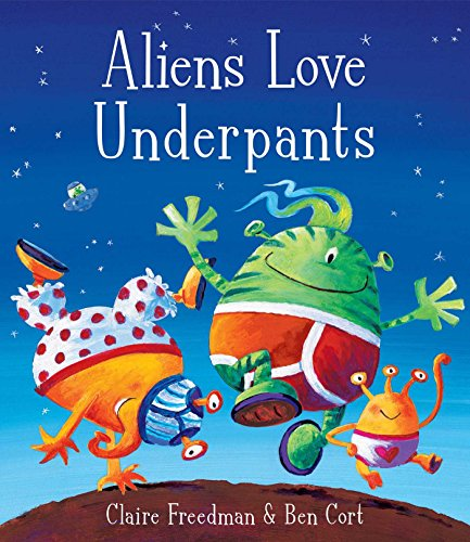 9781416917052: Aliens Love Underpants!