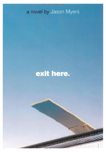 Exit Here.: Myers, Jason