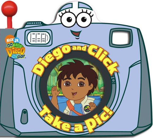 9781416917533: Diego and Click Take a Pic! (Go, Diego, Go!)