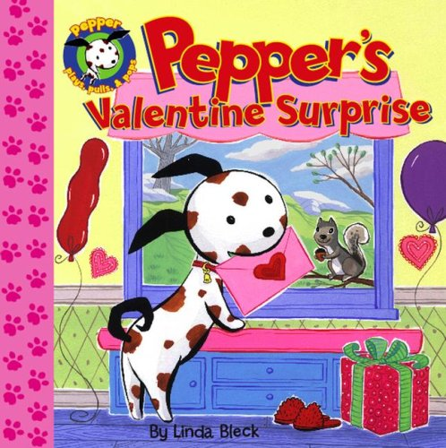 9781416917748: Pepper's Valentine Surprise (Pepper Plays, Pulls, and Pops!)