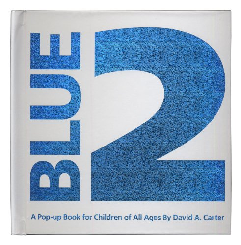 9781416917816: Blue 2: A Pop Up book for Children of All Ages (Classic Collectible Pop-Up)