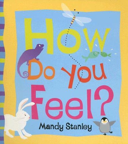 9781416917823: How Do You Feel?