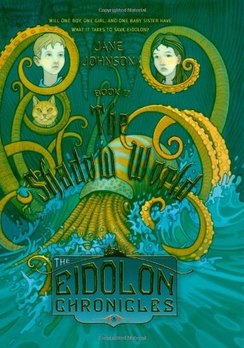 The Shadow World (The Eidolon Chronicles): Jane Johnson