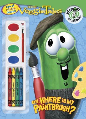 Oh, Where Is My Paintbrush? (VeggieTales (Simon: Lee, Quinlan B.