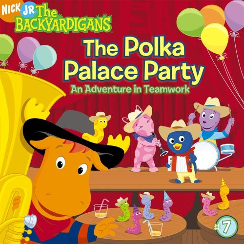 9781416917991: The Polka Palace Party: An Adventure in Teamwork (The Backyardigans)