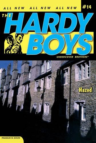 Hazed (Hardy Boys: All New Undercover Brothers #14): Dixon, Franklin W.
