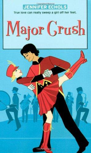 Major Crush (Romantic Comedies (Mass Market)): Jennifer Echols