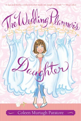 9781416918547: The Wedding Planner's Daughter (The Wedding Planner's Daughter #1)