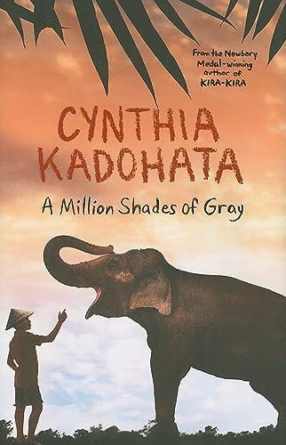 A Million Shades of Gray: Kadohata, Cynthia