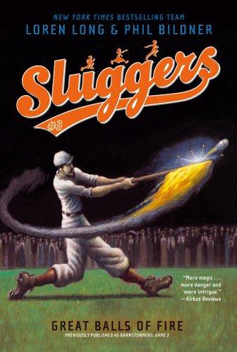 Great Balls of Fire (Sluggers #3): Long, Loren; Bildner,