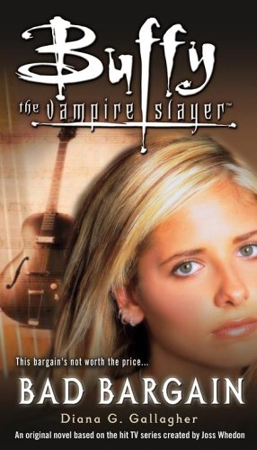 9781416919193: Bad Bargain (Buffy the Vampire Slayer (Simon Spotlight))