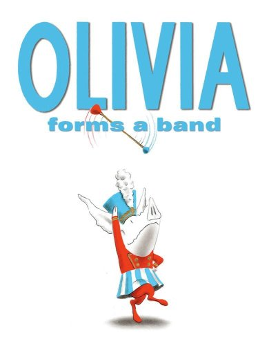 9781416924548: Olivia Forms a Band