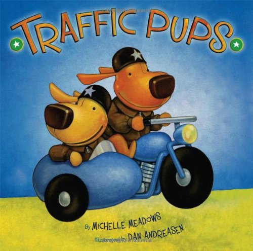 Traffic Pups: Meadows, Michelle